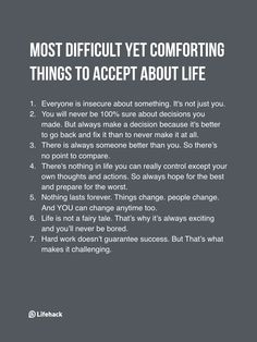 Most difficult yet comforting things to accept about life...