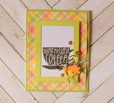 Crafty Creations with Shemaine: Coffee Lovers Fall Hop #2