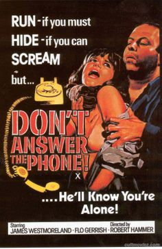 Don't Answer the Phone (1980) directed by Robert Hammer
