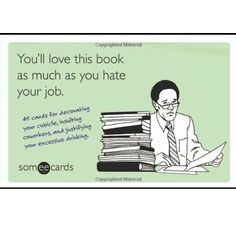 You'll luv this book as book as much as you hate your job.