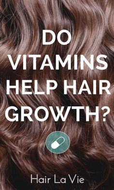 Do hair growth vitamins really work? Find out the truth behind this popular trend and how YOU can grow natural, healthy hair. #HairLaVie