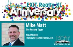 Please join EXIT Realty XL in wishing Mike Matt, with The Results Team, a Very Happy EXIT Anniversary! We are happy to have you on our team! Remember to stop in to our new West Bend Office to say hi to Mike! #ExitRealtyXL #HappyAnniversary #MikeMatt #TheResultsTeam #EXITRealtyXLWestBend #LOVEXIT #EXITFamily
