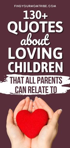 The best quotes about loving children that will melt your heart and remind you to embrace the most powerful parent-child relationship! Love My Kids Quotes, Cute Baby Quotes, My Children Quotes, Baby Girl Quotes, Son Quotes, Best Love Quotes, Daughter Quotes, Happy Quotes, Newborn Baby Quotes