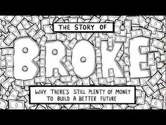 I love Annie Leonard's commentary.  Plain and Simple: The Story of Stuff, The Story of Bottled Water, and now The Story of Broke.