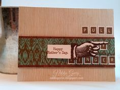Create your Vision: Anything Goes - CTMH Style at Heart 2 Heart pull my finger fathers day card typed note keyboard alphabet hidden message jackson Cricut Artiste cartridge Close To My Heart Ctmh