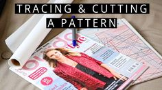 Tracing and Cutting Your Pattern Pieces | Szilvia Bodi