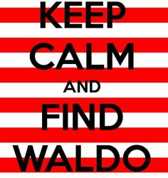 Keep Calm and Find Waldo