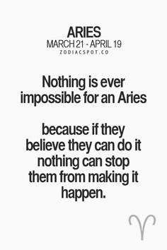 Read more about your Zodiac sign here Aries Zodiac Facts, Aries And Sagittarius, Aries Baby, Aries Love, Aries Astrology, Aries Quotes, Aries Woman, Motivational Quotes, Funny Quotes