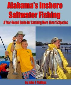 FREE TODAY Alabama's Inshore Saltwater Fishing: A Year-Round Guide to Catching More than 15 Species by John E. Phillips http://www.amazon.com/dp/B009EZR046/ref=cm_sw_r_pi_dp_LI7Rvb1JY8A36