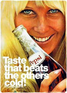 """Taste that beats the others cold!"" This ad campaign from Pepsi-Cola date from late 1966 to mid"
