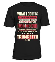 """# Trumpeter - What I Do .  Special Offer, not available anywhere else!      Available in a variety of styles and colors      Buy yours now before it is too late!      Secured payment via Visa / Mastercard / Amex / PayPal / iDeal      How to place an order            Choose the model from the drop-down menu      Click on """"Buy it now""""      Choose the size and the quantity      Add your delivery address and bank details      And that's it!"""