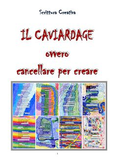 Il Caviardage by Antonella - issuu Social Service Jobs, Found Poetry, Visual Hierarchy, Writing Workshop, Art Activities, Art School, Pixel Art, Storytelling, Art For Kids