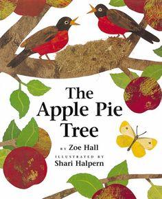 The Apple Pie Tree: Zoe Hall, Shari Halpern: 9780590623827: Amazon.com: Books