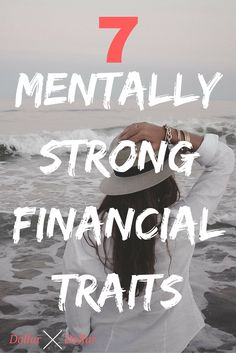 I love these 7 things that mentally strong people have when it comes to their money!