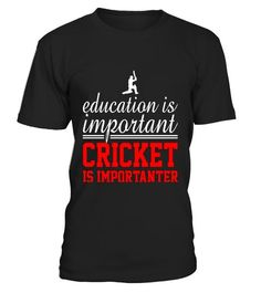 "# Education Is Important Cricket Is Impor1 .  ** RELAUNCHED - by popular demand **This is the LAST time print! Don't miss out!Secured payment via Visa / Mastercard / Amex / PayPalHow to order:1. Click the drop down menu and select your style 2. Click ""Buy it now""  3. Select size and quantity  4. Enter shipping and billing information  Order 2 or more and SAVE on shipping.   Education   Is Important Cricket Is Importanter Shirt"