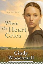 When the Heart Cries is the first book in the Sisters of the Quilt series.