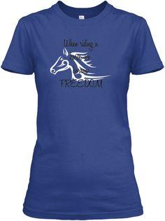 When riding a horse, we borrow freedom