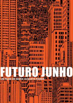 #017_ Futuro Junho (de Maria Augusta Ramos, RJ, 2015), visto em DCP em 23/01/2016 na 19ª Mostra de Cinema de Tiradentes