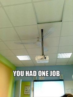 Funniest You Had One Job Pictures