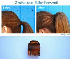 29 Hairstyling tricks Every Girl Should Know - Use a small claw clip to get a more voluminous ponytail.