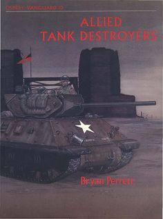 Livre - Revue Allied Tank Destroyers - VANGUARD 10