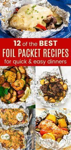 12 of the Best Foil Packet Recipes for Quick and Easy Dinners - foil pack dinner recipes you can make on the grill in the oven or even over a campfire. With chicken steak shrimp fish pork and sausage options there is something for everyone! Tin Foil Dinners, Foil Packet Dinners, Foil Pack Meals, Easy Dinners, Foil Packet Recipes, Camping Foil Dinners, Campfire Meals Foil, Campfire Chicken, Hobo Dinners