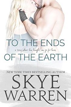 To the Ends of the Earth: A Stripped Standalone by Skye W... https://www.amazon.com/dp/B01N520VF6/ref=cm_sw_r_pi_dp_x_eqroyb5YZBG4Y