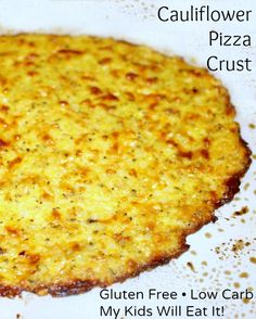 Cauliflower Pizza - I had no clue that I would LOVE this so much (AND my picky kids eat it too....and like it!!)