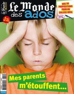 Le Monde des Ados n°324 - 27 août 2014 : Mes parents m'étouffent #presse #ados #magazine