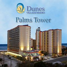 Dunes Village resort in Myrtle Beach. Two hugh indoor & two hugh outdoor water parks onsite. Right on the beach. Great condo's on quiet part of beach. I can't recommend enough!!! We all love it here.