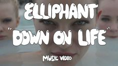 """Elliphant   """"Down On Life"""" (Official Music Video)"""