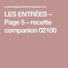 LES ENTRÉES – Page 5 – recette companion 02100
