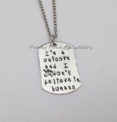 Unicorn necklace  I'm a unicorn and I don't by PFJewelleryshop