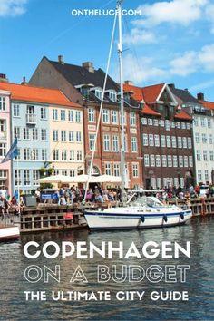 Visiting Copenhagen on a budget – Europe travel tips