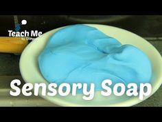 Teach Me: Sensory Soap - YouTube