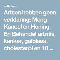 Artsen hebben geen verklaring: Meng Kaneel en Honing En Behandel artritis, kanker, galblaas, cholesterol en 10 andere ziektes | World Unity