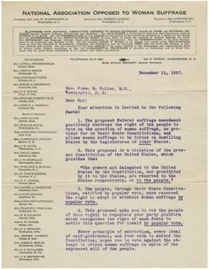 (Page 1) In this December 11, 1917, memorial to U.S. House of Representatives member Charles E. Fuller, Alice H. Wadsworth, President of the National Association Opposed to Woman Suffrage, argued against the proposed amendment to the U.S. Constitution granting women the right to vote. Nonetheless, the 19th Amendment was ratified on August 26, 1920.