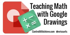 Google Drawings is one of my favorite parts of the Google Drive suite, even though it seems to often get overlooked. Perhaps that is beca...