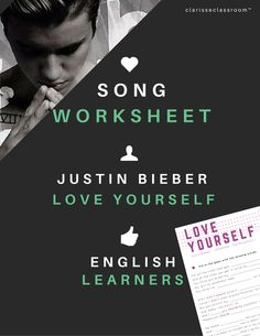 Song Worksheet | Justin Bieber - Love Yourself (PURPOSE : The Movement)