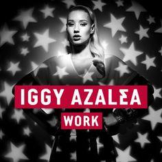 'Work' out now on iTunes: http://po.st/Work  Facebook: http://www.facebook.com/iggazalea Twitter: http://www.twitter.com/iggyazalea YouTube / VEVO: http://www.youtube.com/iggyazaleamusic / http://