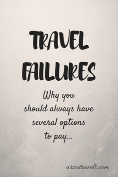 Make sure you always have other options on how to pay for your travel. #travel…