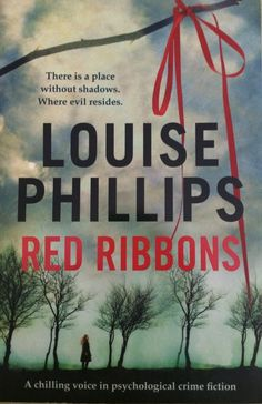 RED RIBBONS by LOUISE PHILLIPS ( 1st 2012 Paperback ; Published in Ireland )