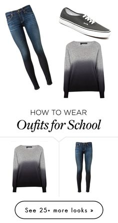"""""""My school look"""" by jmufanone on Polyvore featuring AG Adriano Goldschmied, 360 Sweater and Vans"""