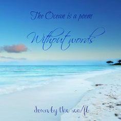 The Ocean. a poem without words Beachy Quotes, Ocean Quotes, Sedona Arizona, Las Vegas Hotels, Beach Bum, Ocean Beach, Sup Yoga, Summer Quotes, I Love The Beach