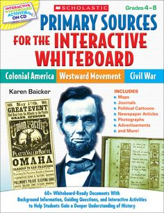 Primary Sources for the Interactive Whiteboard: Colonial America, Westward Movement, Civil War | This resource motivates students to interact with and analyze primary sources on screen, building their historical understanding and bringing history to life. Includes ready-to-go Promethean ActivInspire files!