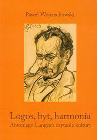 Logos byt harmonia Antoniego Langego czytanie