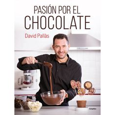 Buy Pasión por el chocolate by David Pallàs and Read this Book on Kobo's Free Apps. Discover Kobo's Vast Collection of Ebooks and Audiobooks Today - Over 4 Million Titles! Chocolate Recipe Book, Chocolate Treats, Homemade Chocolate, Chocolate Lovers, Chocolate Recipes, Chocolates, Tapas, Cooking Time, Cooking Recipes