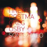 """Thomas Conrad reviews """"Sonic Halo"""" - an album from saxophonists Greg Osby and Tineke Postma, on Challenge Records."""