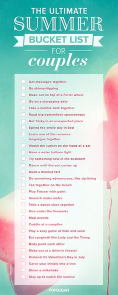 The Ultimate Summer Couples Bucket List-- I can get with most of these, some of these we do already.. Or have done :/ lol