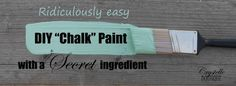 """CrystelleBoutique:  ridiculously easy:  DIY """"Chalk"""" Paint wiht SECRET ingredient"""